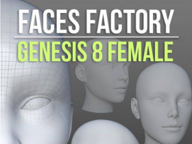 Faces Factory for Genesis 8 Female